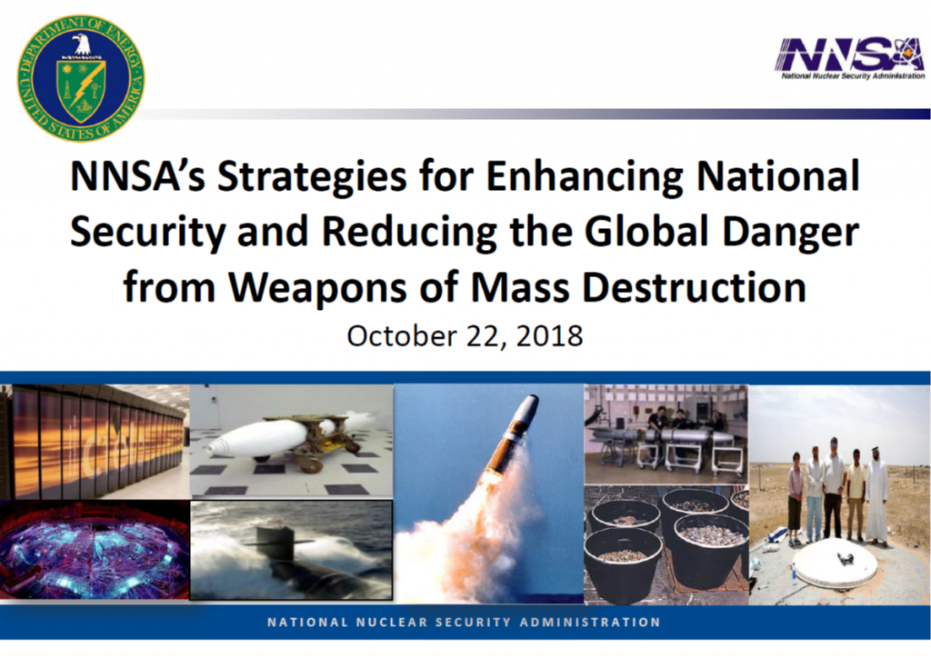 NNSA's Strategies for Enhancing National Security and Reducing the Global Danger from Weapons of Mass Destruction