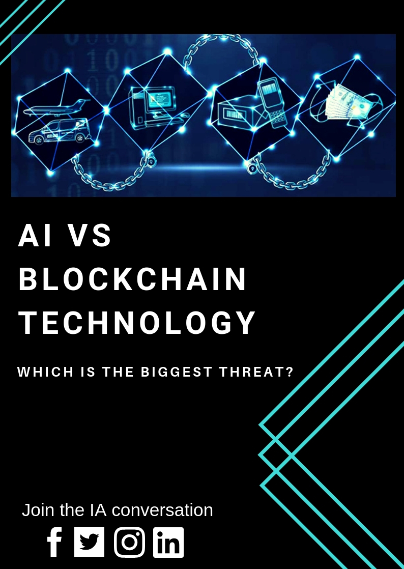 Artificial Intelligence vs Blockchain Technology: Which is the Biggest Threat?