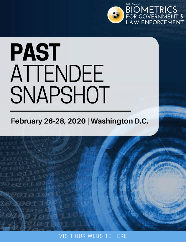 Biometrics for Government and Law Enforcement - Past Attendee List