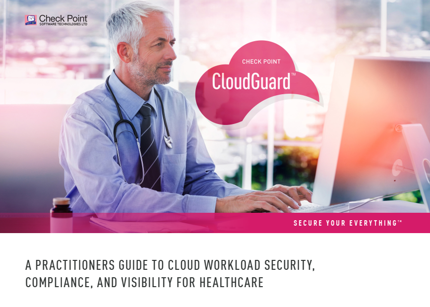 eBook: a practioners guide to cloud workload security, compliance and visibility for healthcare
