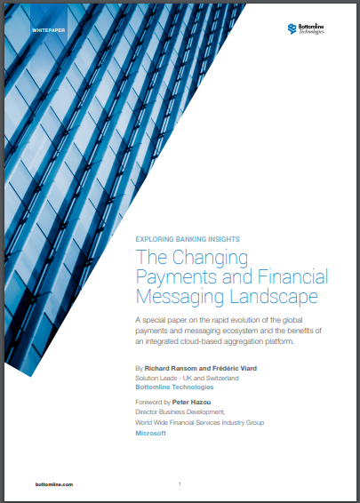 Bottomline Technologies: The Changing Payments and Financial Messaging Landscape