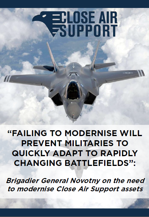Brigadier General Novotny on the need to modernise Close Air Support assets