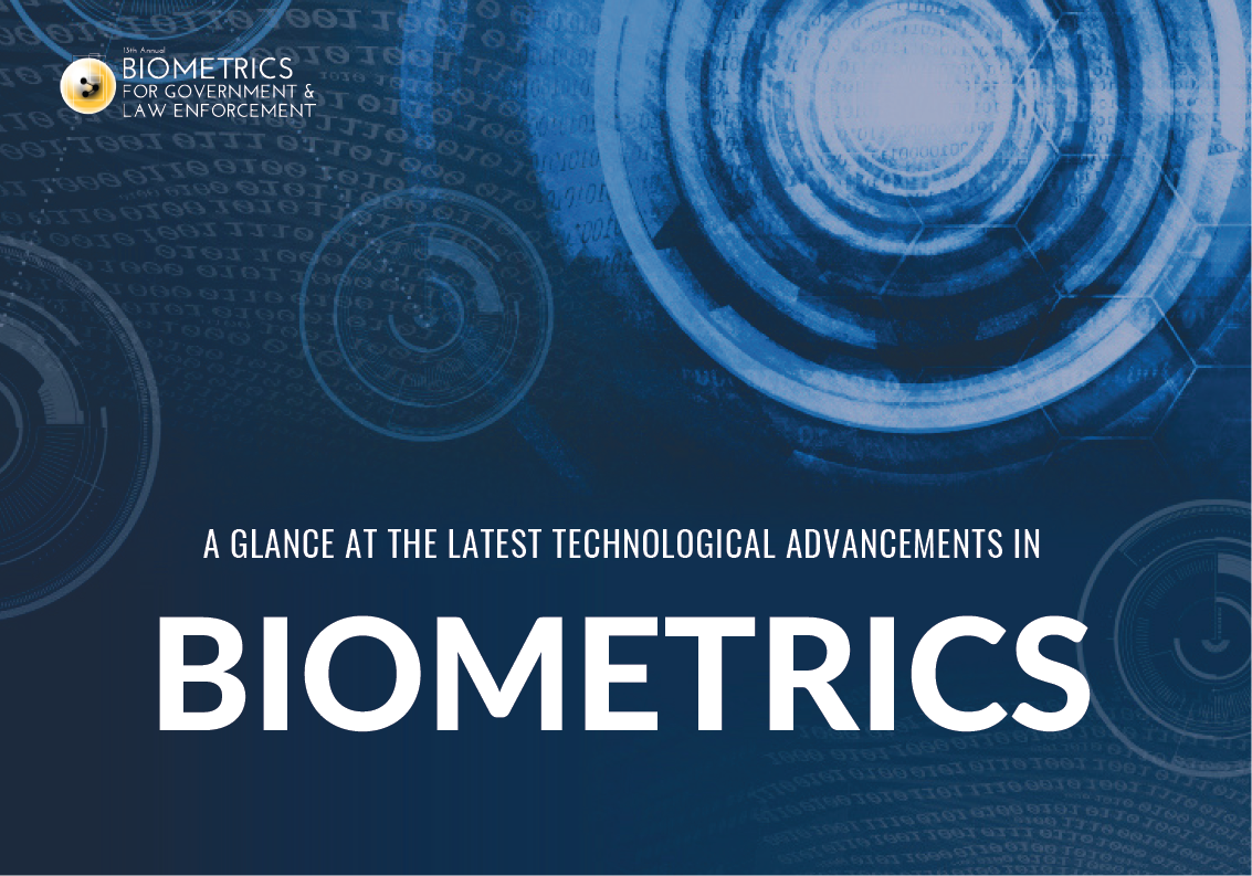 A Glance at the Latest Technological Advancements in Biometrics