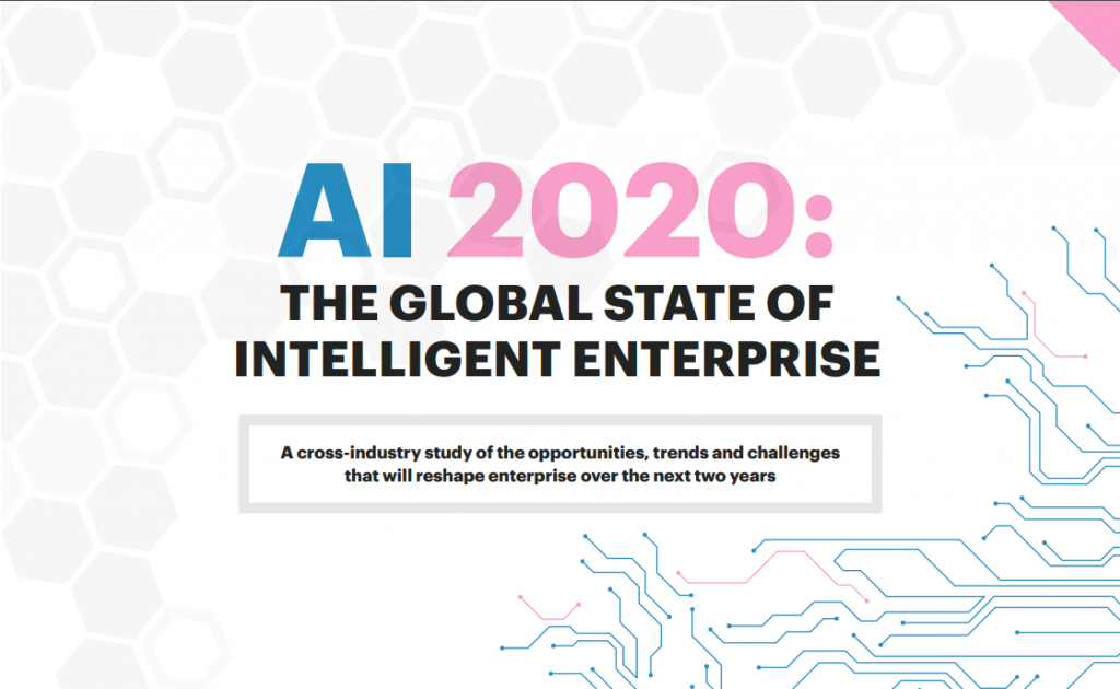AI 2020: The Global State of Intelligent Enterprise Report