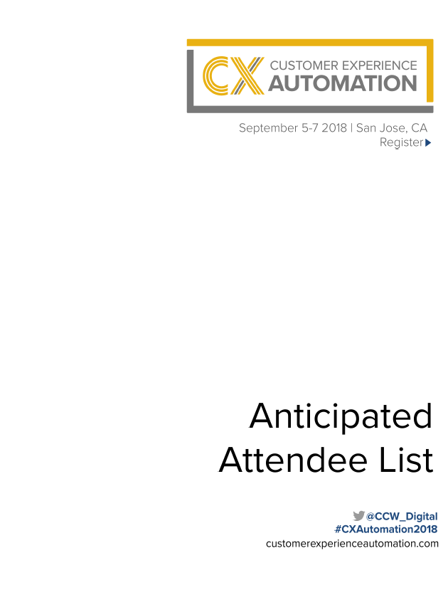 2018 Customer Experience Automation Anticipated Attendee Snapshot