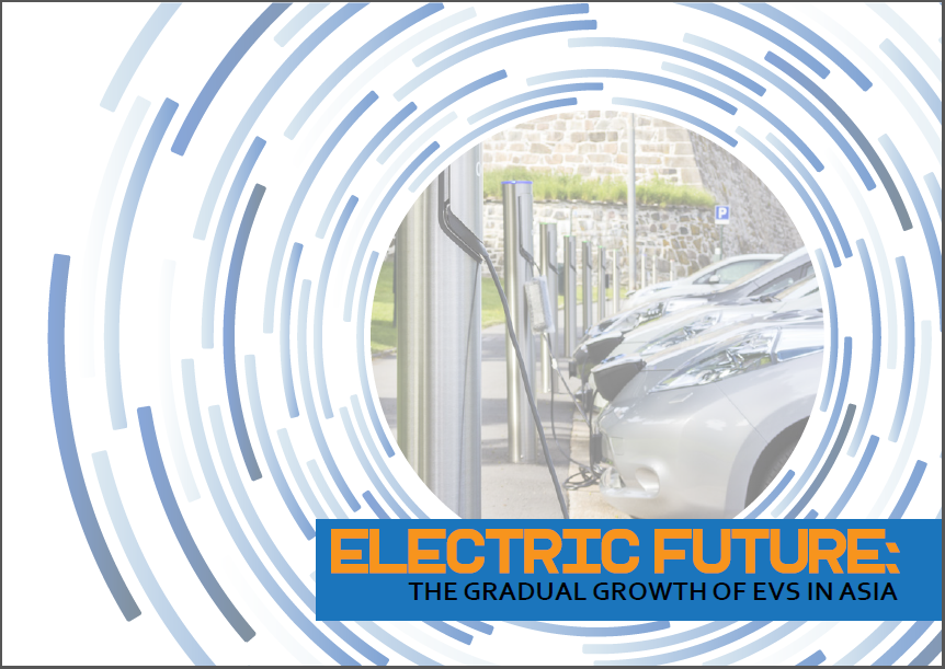 Download the Report - Electric Future: The Gradual Growth of EVs in Asia