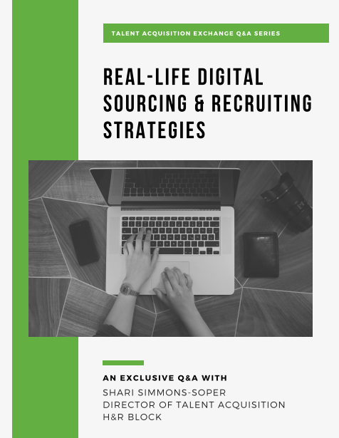 Interview with H&R Block Director of TA: Real Life Digital Sourcing & Recruiting Strategies