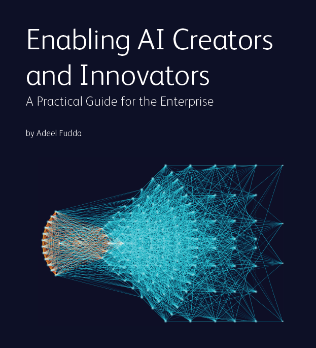 Enabling AI Creators and Innovators