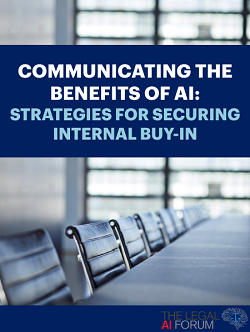Communicating The Benefits Of AI: Strategies For Securing Internal Buy-In