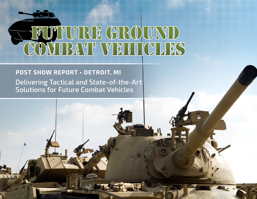 Future Ground Combat Vehicles 2017 Post Show Report