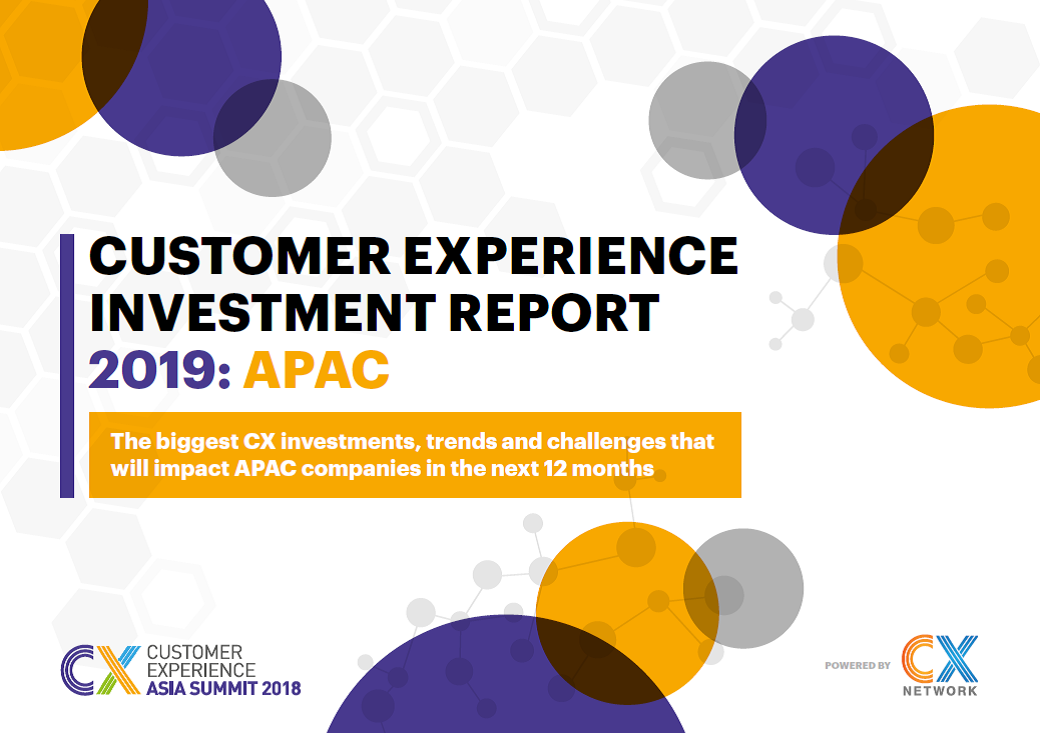 Customer Experience Investment Report 2019: APAC