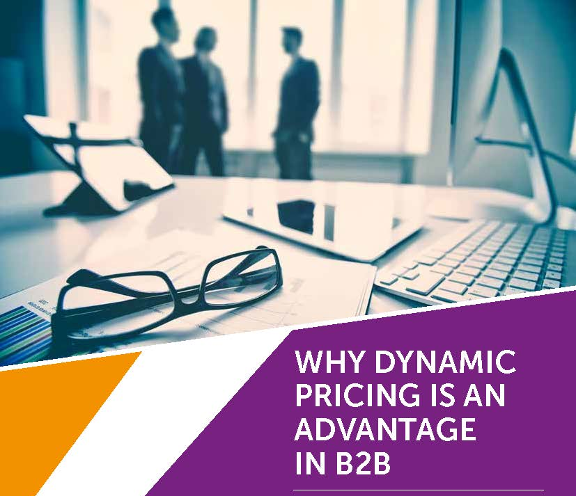 Read the Article - Why Dynamic Pricing is an Advantage in B2B