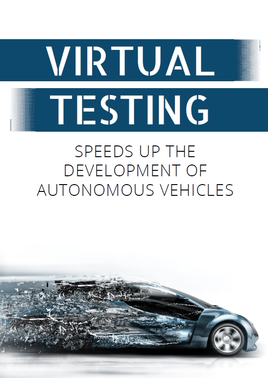 Report on Virtal Testing - Speeds Up The Development of Autonomous Vehicles