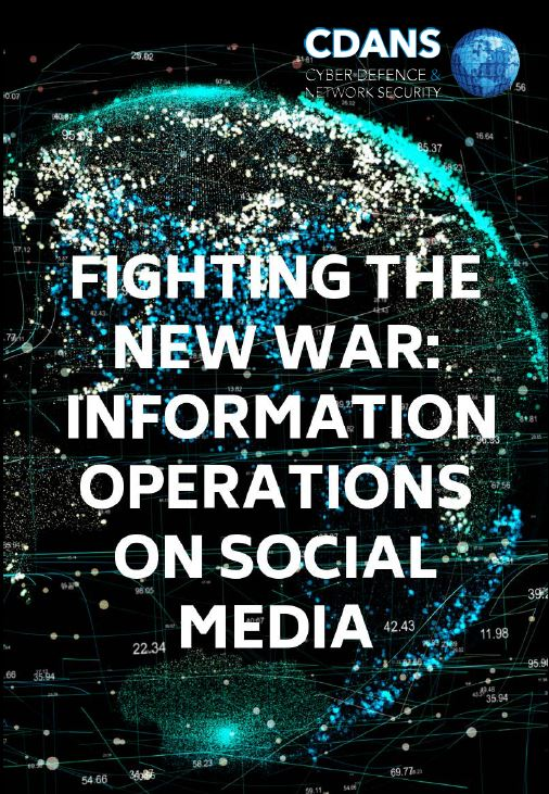Fighting the new war: Information operations on social media