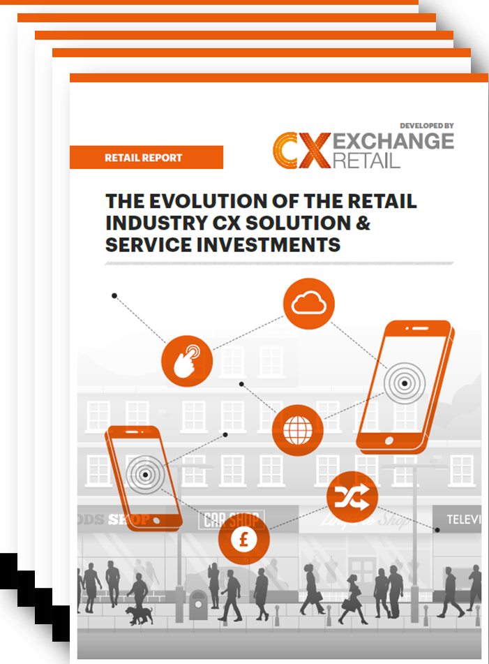 [RETAIL] The Evolution of the Retail Industry CX Solution & Service Investments in 2018 Report