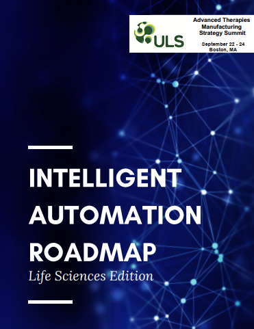 Advanced Therapies Manufacturing Strategy Digital | Intelligent Automation Roadmap