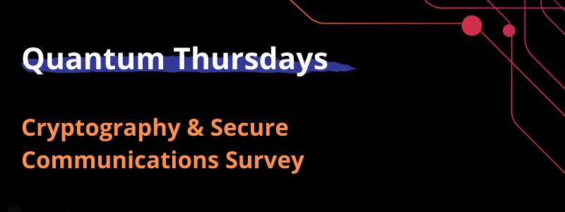 Quantum Thursdays August Survey