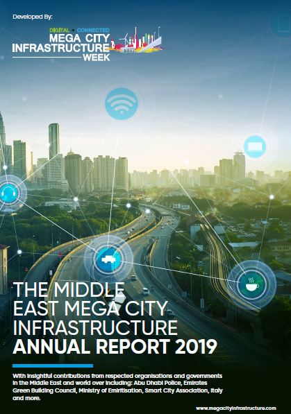 The Middle East Mega City Infrastructure Annual report 2019