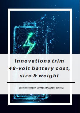 Partner Content: Exclusive Report - Innovations Trim 48-volt Battery Cost, Size & Weight
