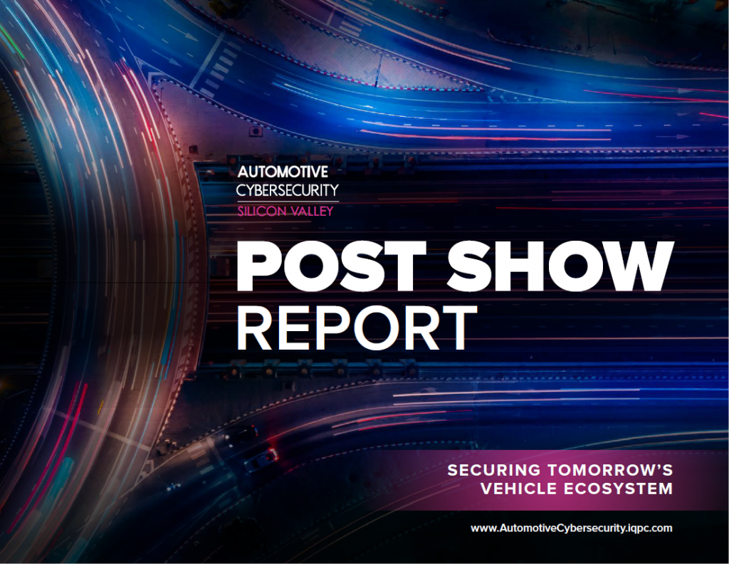 Automotive Cybersecurity Silicon Valley 2018 Post Show Report