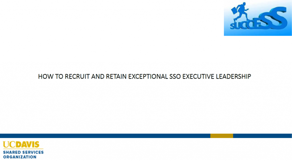 How to Recruit & Retain Exceptional SSO Executive Leadership