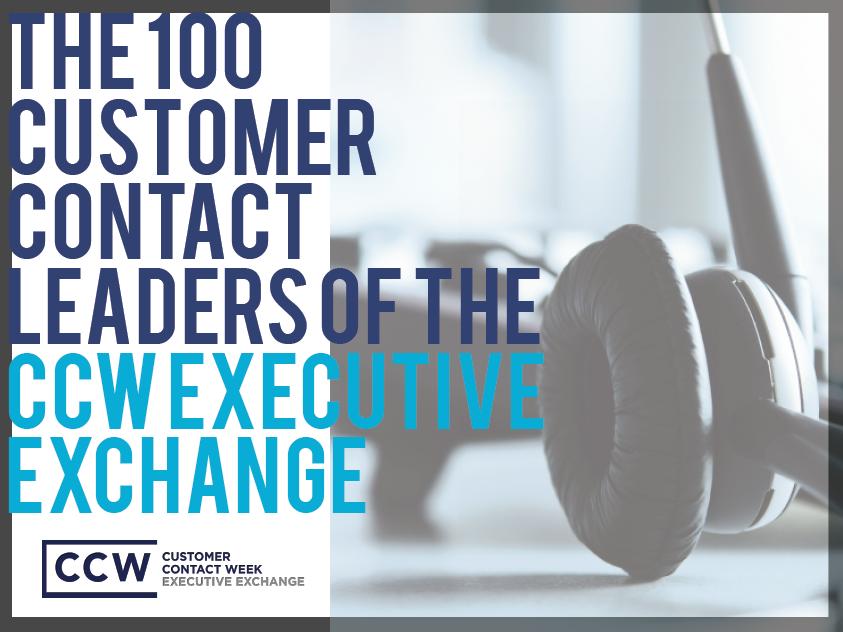 The 100 Customer Contact Executives of the CCW Executive Exchange!