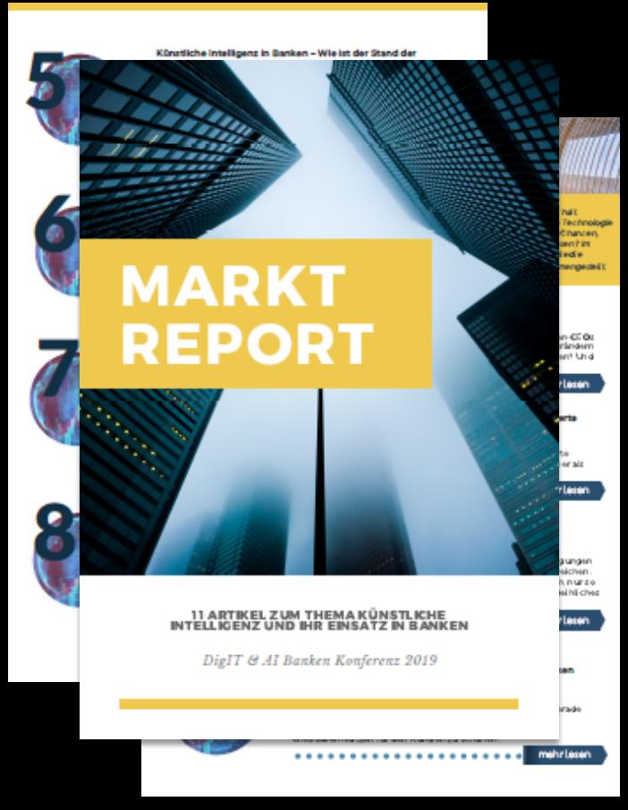 Markt Report: 11 Artikel zum Thema Künstliche Intelligenz und Ihr Einsatz in Banken