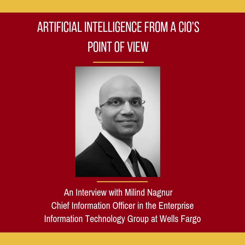 Q&A with a CIO at Wells Fargo, Milind Nagnur