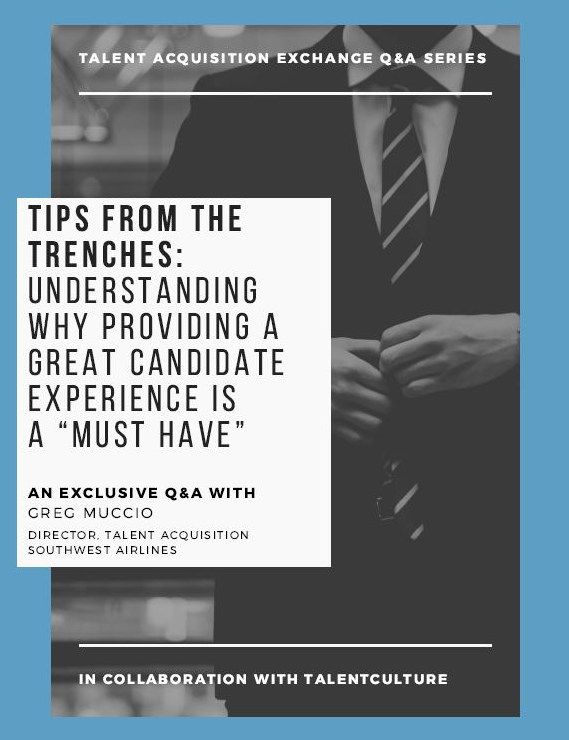 Q&A with Southwest Airlines Director of Talent Acquisition: Why Providing a Great Candidate Experience is a Must