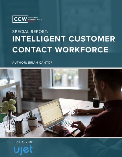 CCW Digital Special Report - Intelligent Customer Contact Workforce