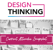 Current Attendee Snapshot - Design Thinking 2020