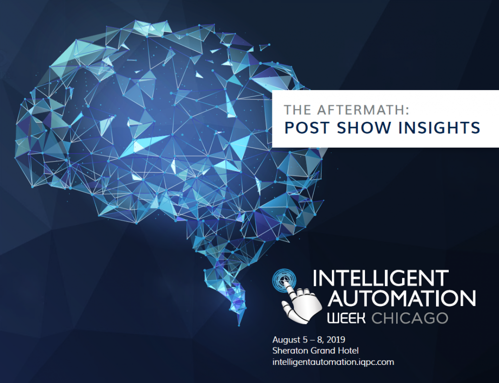 Intelligent Automation Week: Post Show Report