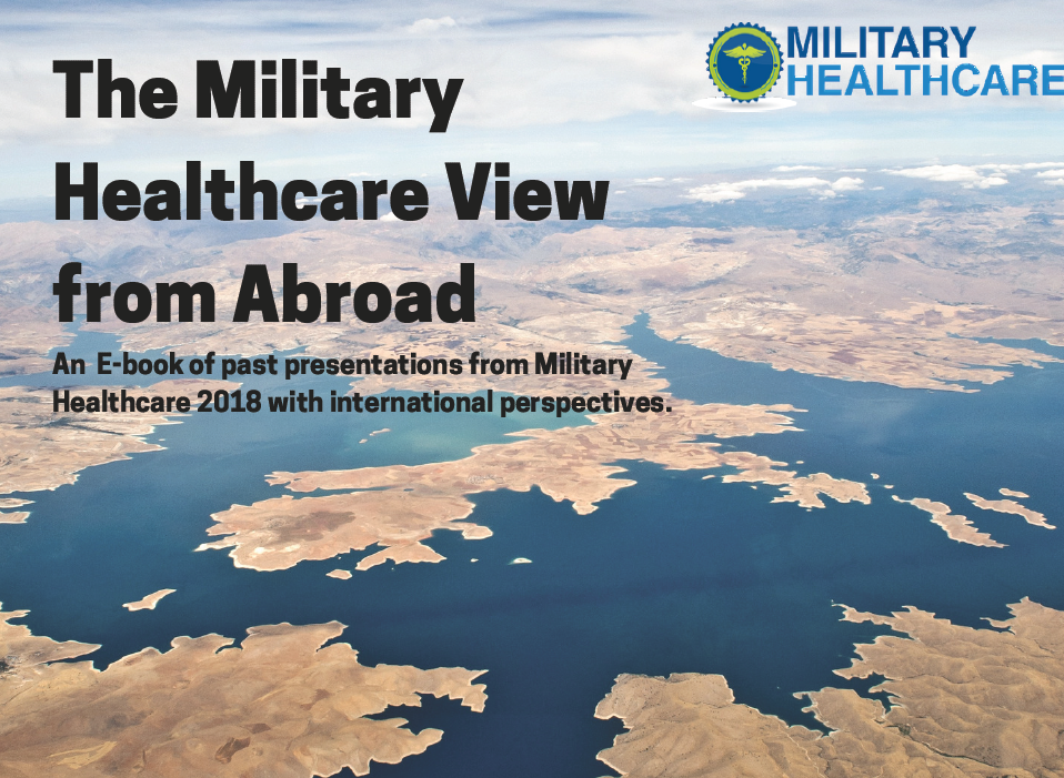 The Military Healthcare View from Abroad