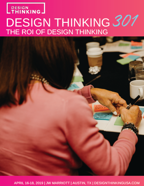Design Thinking 301 - Learn more!