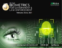 Biometrics for Government & Law Enforcement 2021 Agenda