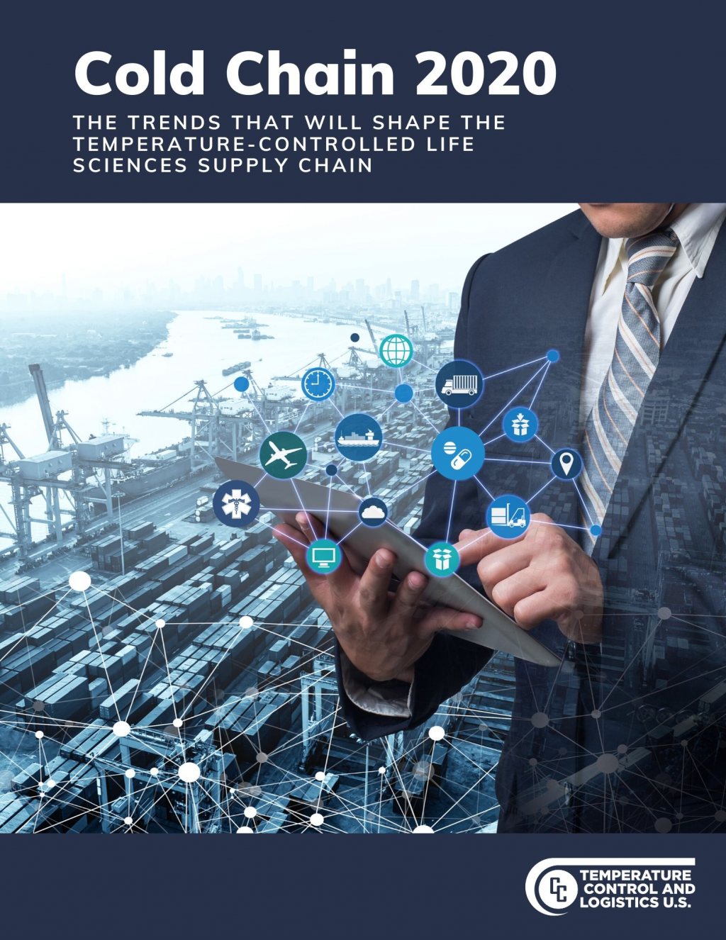 Temperature Control & Logistics for Life Sciences 2020 Trend Report