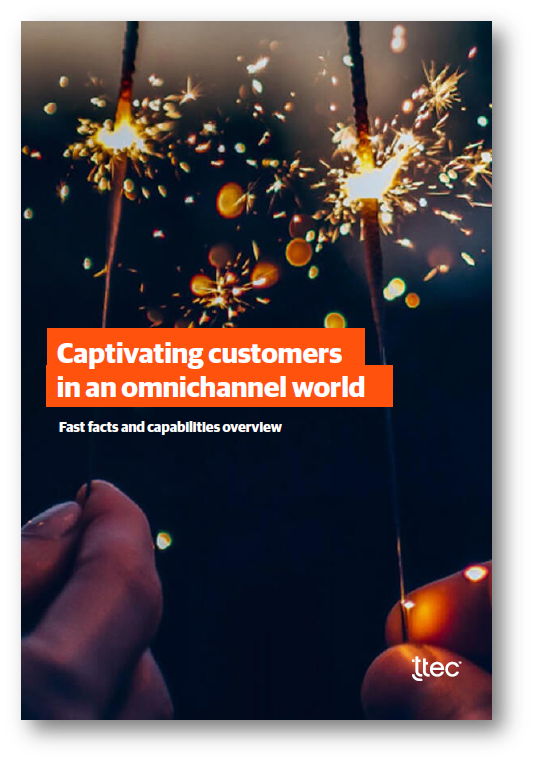 Captivating customers in an omnichannel world - brought to you by TTEC