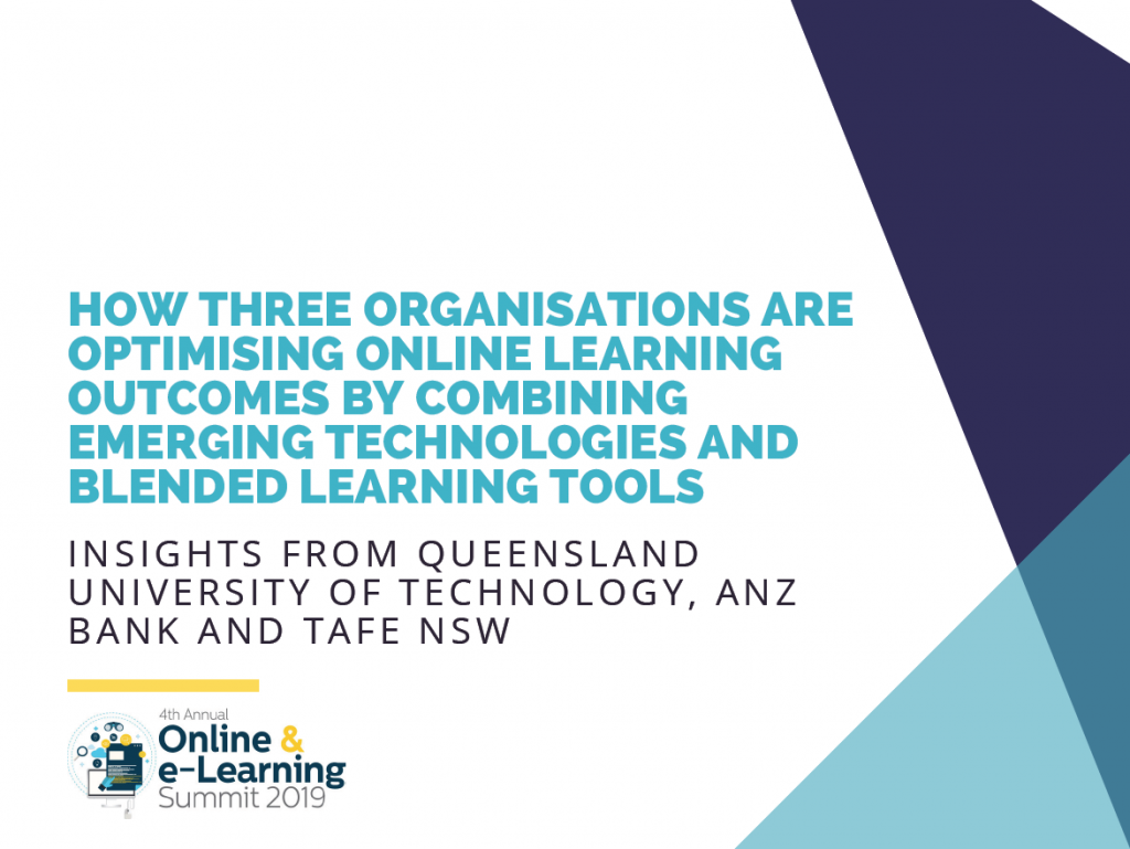 How Three Organisations are Optimising Online Learning Outcomes by Combining Emerging Technologies and Blended Learning Tools