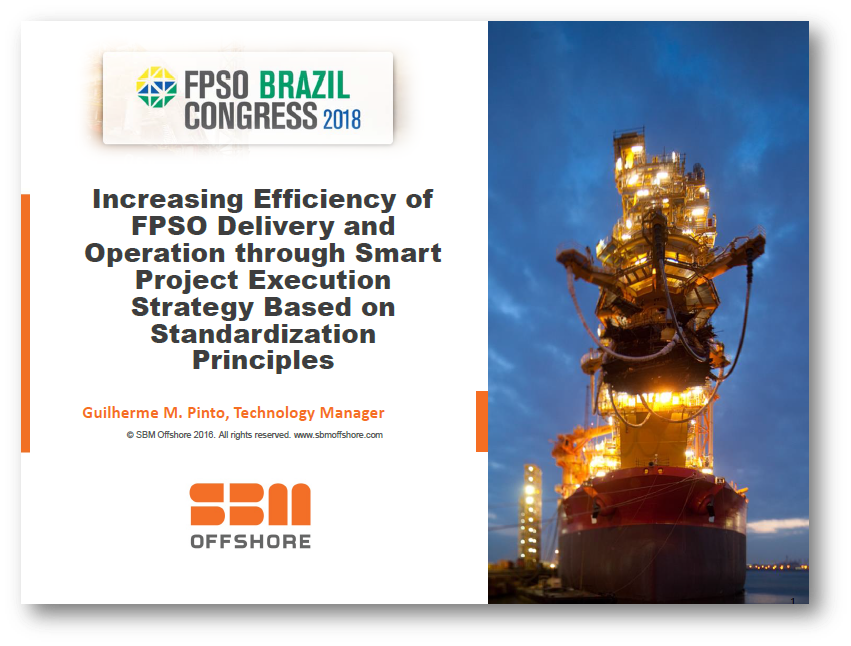 Increasing Efficiency of FPSO Delivery and Operations