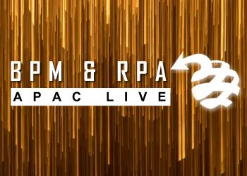 BPM & RPA APAC Live 2019