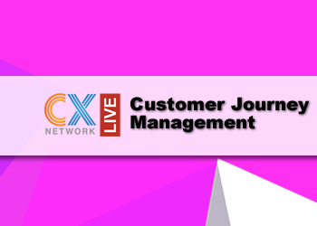 CXN Live: Customer Journey Management 2021