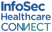 InfoSec Healthcare Connect 2020