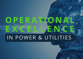 Operational Excellence in Power & Utilities