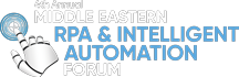 4th Annual Middle Eastern RPA & Intelligent Automation Forum