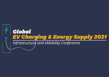 Global EV Charging & Energy Supply 2021 | Infrastructure & eMobility 2021