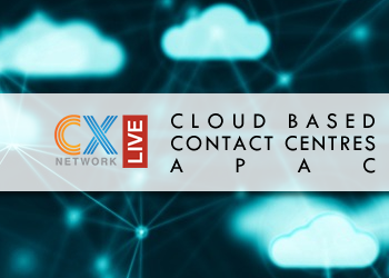 CXN Live: Cloud Based Contact Centres APAC