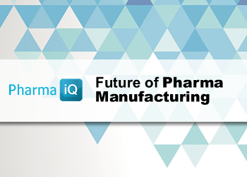 Pharma IQ Live: Future of Pharma Manufacturing