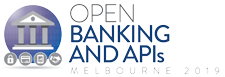 Open Banking and API Melbourne 2019
