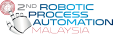 2nd Annual Robotic Process Automation Malaysia