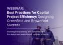 网络研讨会:资本项目效率最佳实践:设计绿地和布朗菲尔德成功